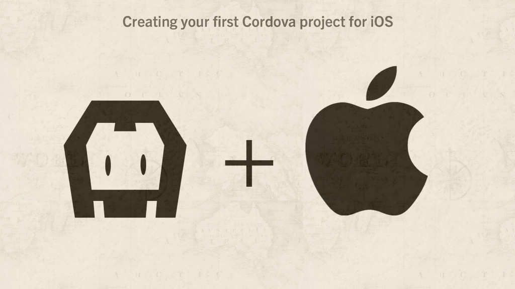 Creating your first Cordova project for iOS