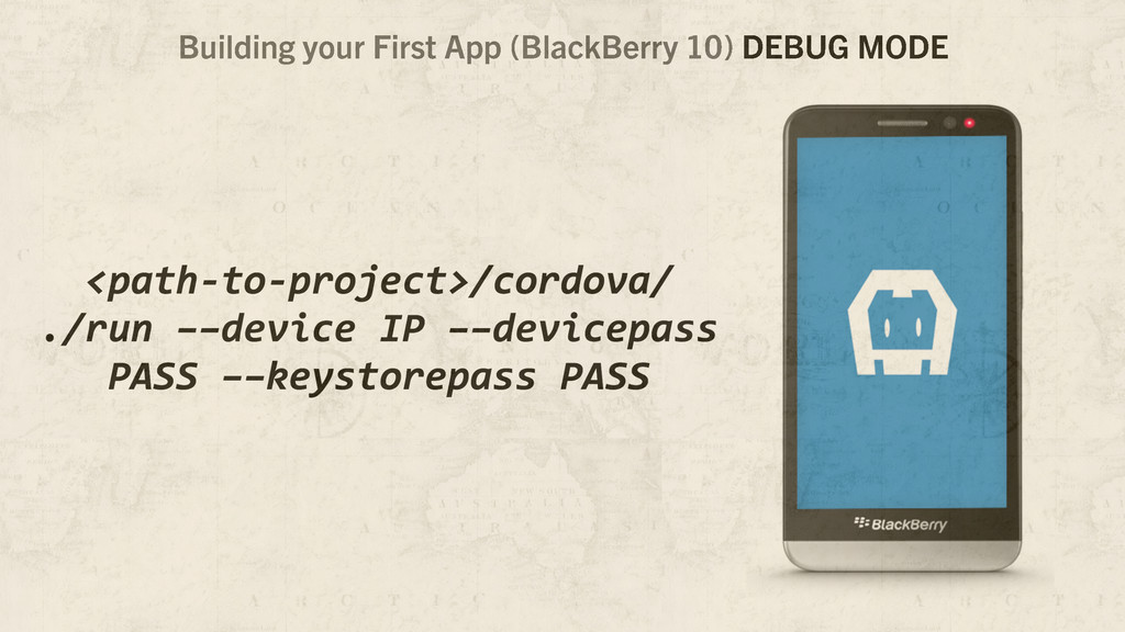 Building your First App (BlackBerry 10) DEBUG M...