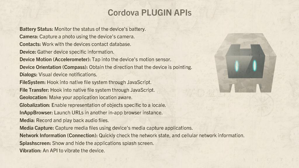 Cordova PLUGIN APIs Battery Status: Monitor the...