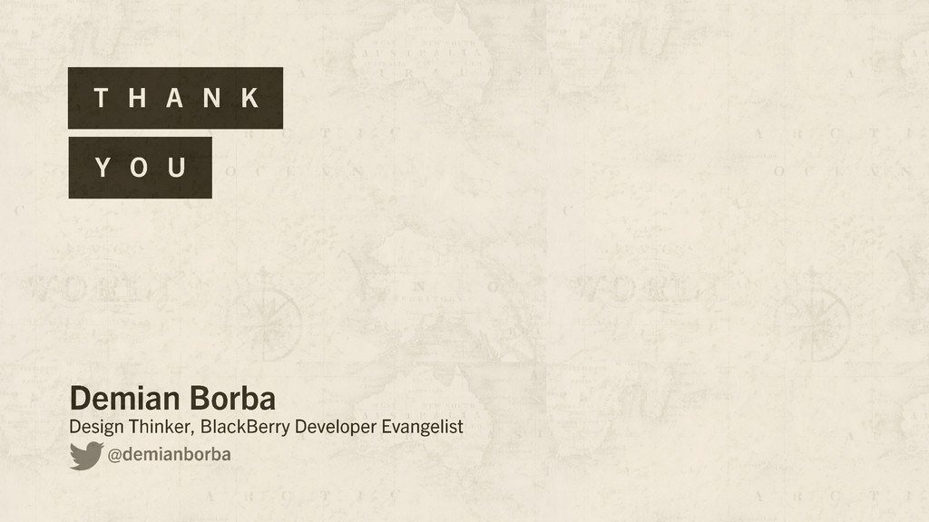 T H A N K Y O U Demian Borba Design Thinker, Bl...