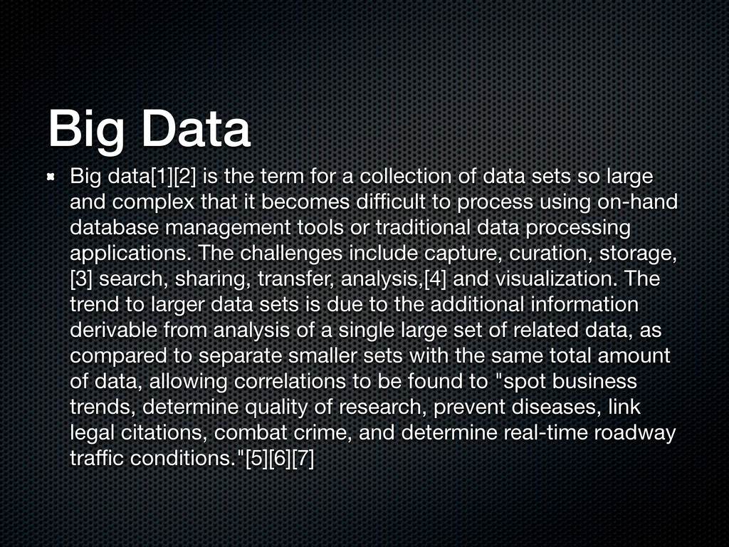 Big Data Big data[1][2] is the term for a colle...