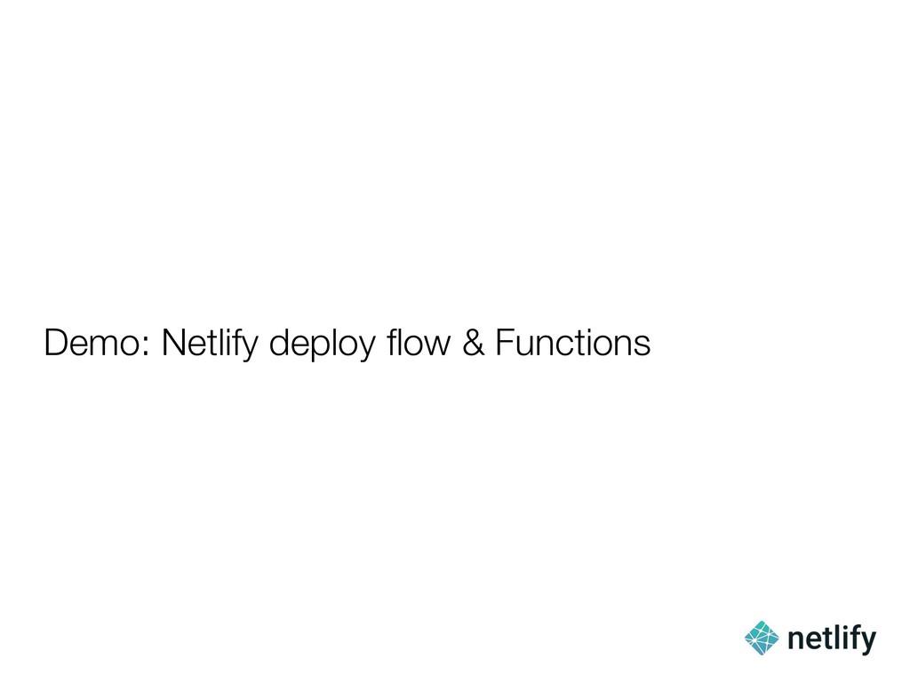 Demo: Netlify deploy flow & Functions