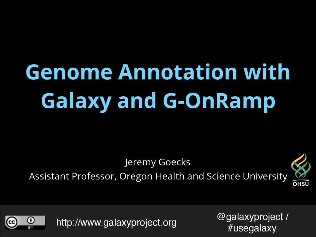 Genome Annotation with Galaxy and G-OnRamp Jere...