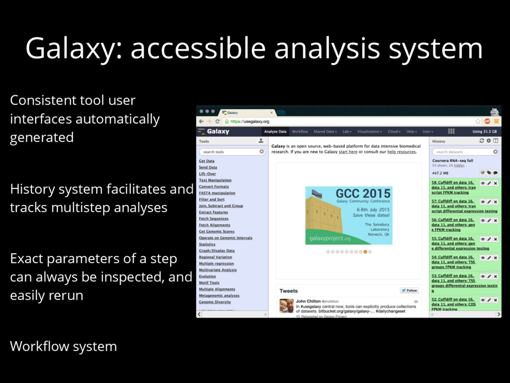 Galaxy: accessible analysis system Consistent t...