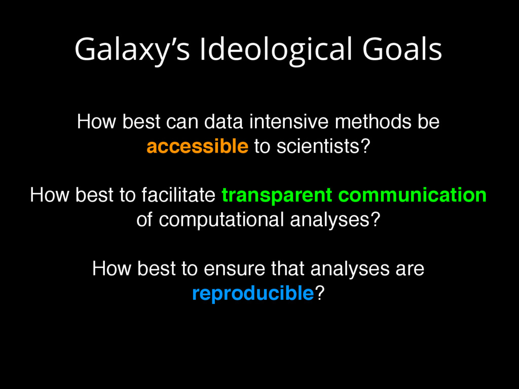 Galaxy's Ideological Goals How best can data in...