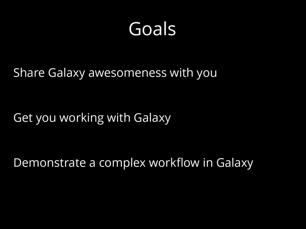 Goals Share Galaxy awesomeness with you Get you...
