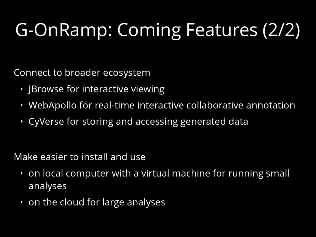 G-OnRamp: Coming Features (2/2) Connect to broa...