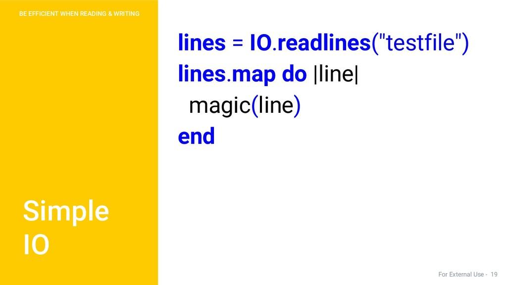 "lines = IO.readlines(""testfile"") lines.map do |..."