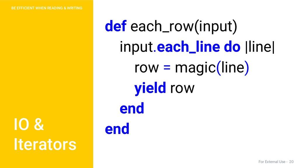 def each_row(input) input.each_line do |line| r...