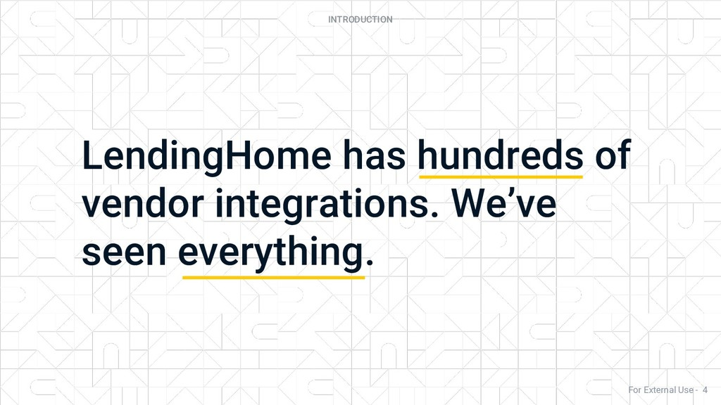 LendingHome has hundreds of vendor integrations...
