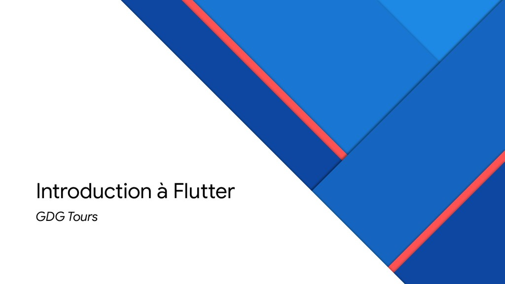 Introduction à Flutter GDG Tours