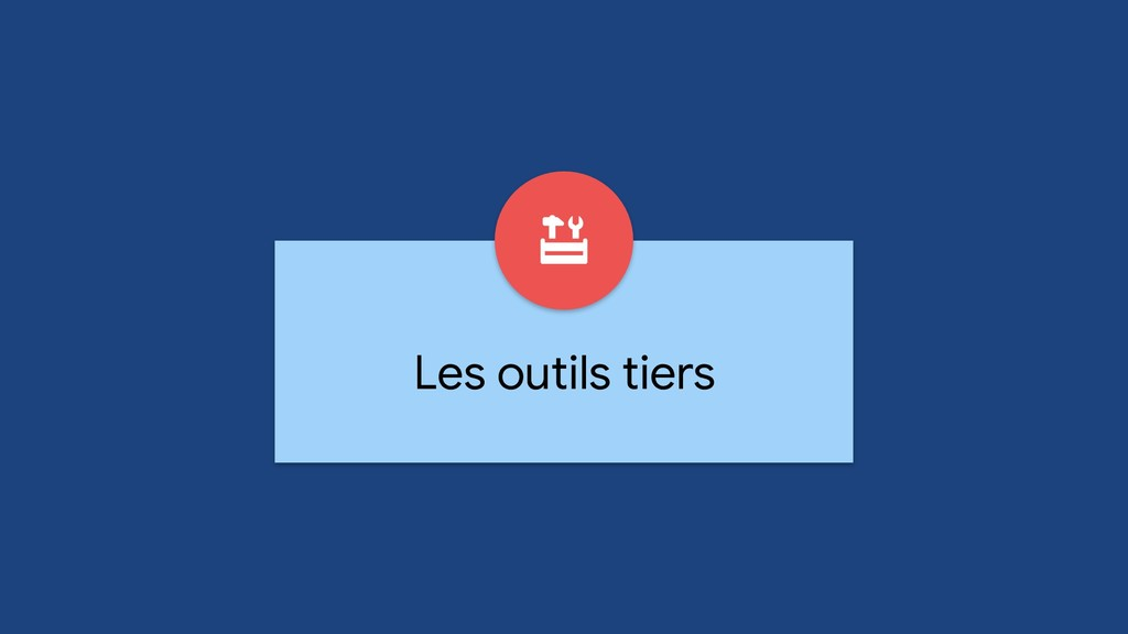 Les outils tiers