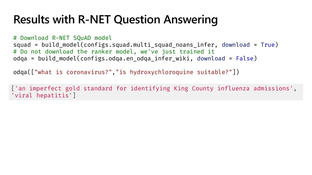Results with R-NET Question Answering # Downloa...