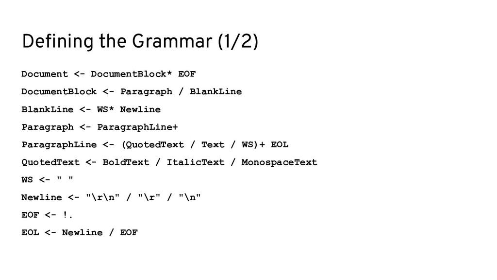 Defining the Grammar (1/2) Document <- DocumentB...