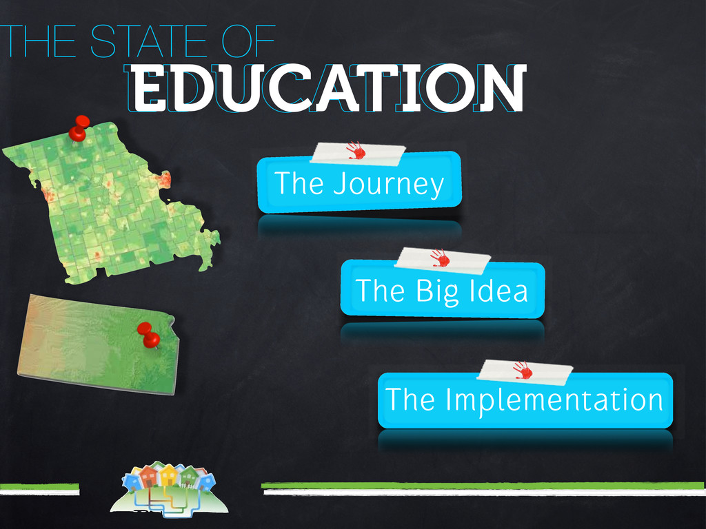 The Journey THE STATE OF EDUCATION EDUCATION Th...