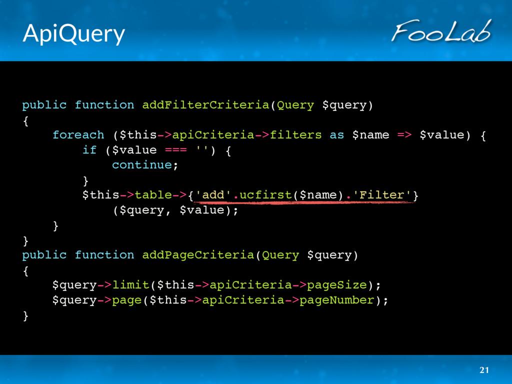 ApiQuery public function addFilterCriteria(Quer...