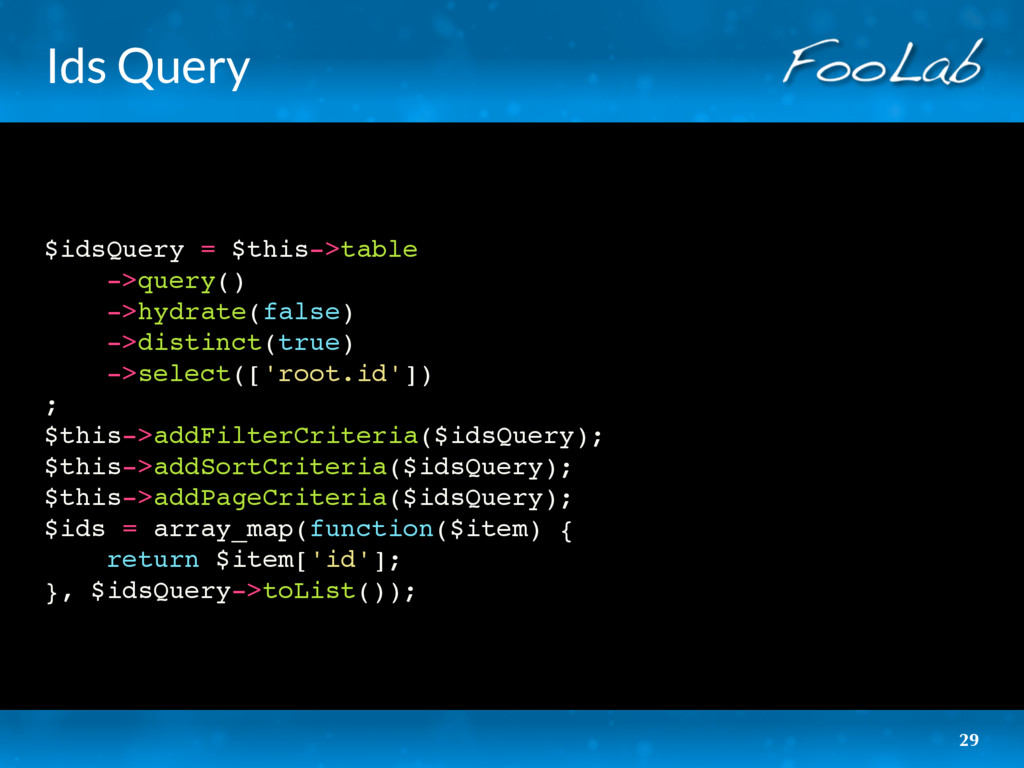 Ids Query $idsQuery = $this->table ->query() ->...