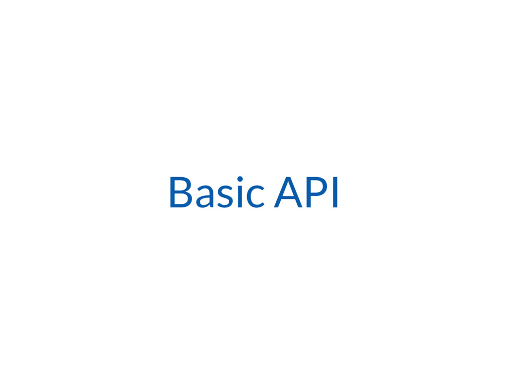 Basic API