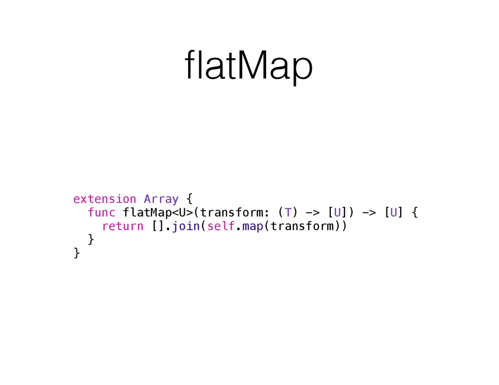 flatMap extension Array { func flatMap<U>(transf...