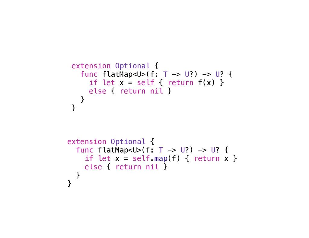 extension Optional { func flatMap<U>(f: T -> U?...