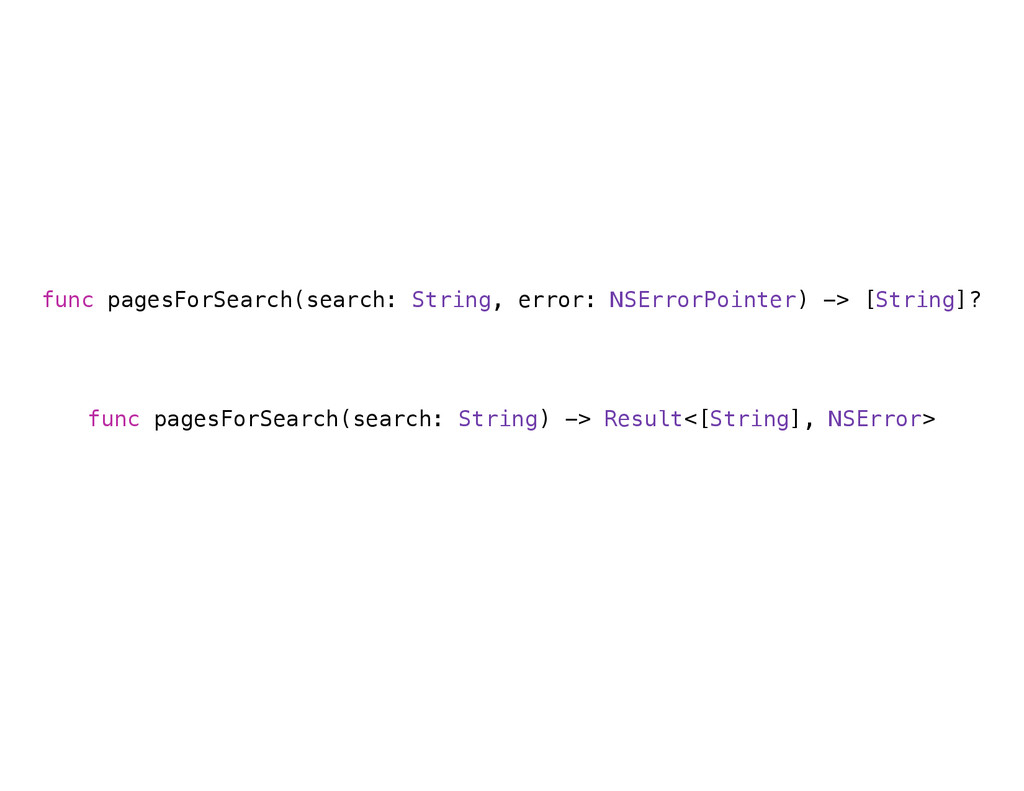func pagesForSearch(search: String, error: NSEr...