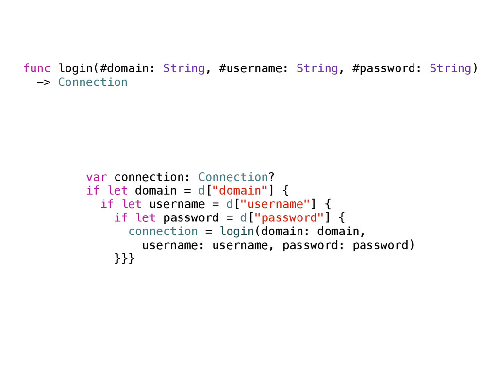 func login(#domain: String, #username: String, ...