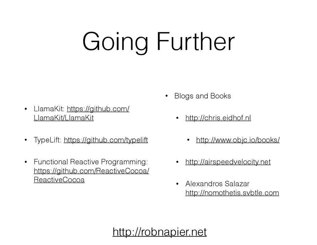 Going Further • LlamaKit: https://github.com/ L...
