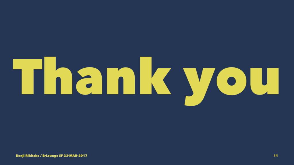 Thank you Kenji Rikitake / ErLounge SF 23-MAR-2...