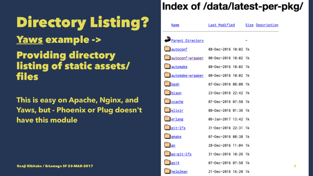 Directory Listing? Yaws example -> Providing di...