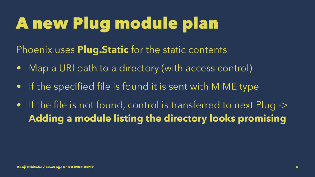 A new Plug module plan Phoenix uses Plug.Static...