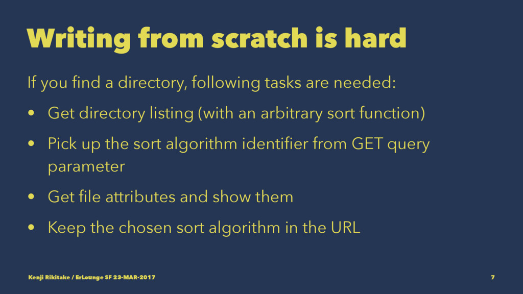 Writing from scratch is hard If you find a direc...