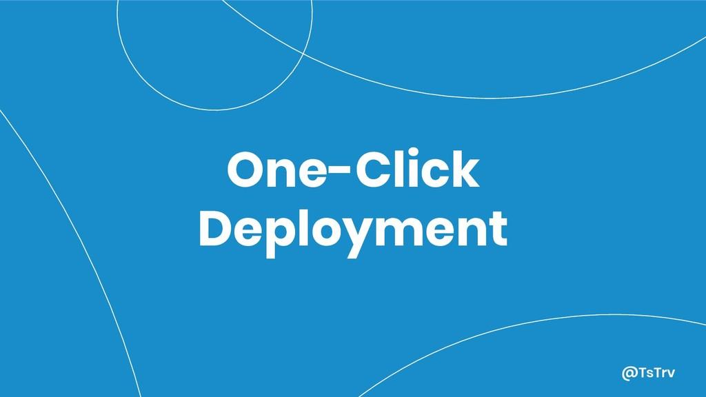 @TsTrv One-Click Deployment