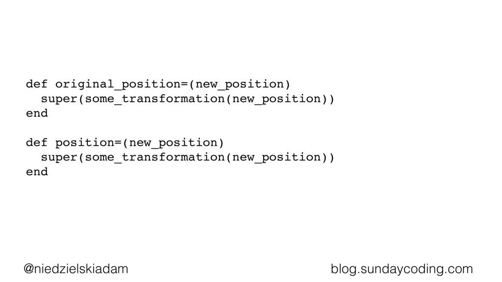 @niedzielskiadam blog.sundaycoding.com def orig...