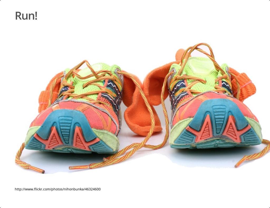 Run! http://www.flickr.com/photos/nihonbunka/46...