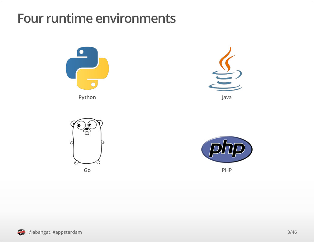 Four runtime environments Python Java Go PHP @a...