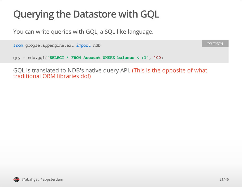 Querying the Datastore with GQL You can write q...