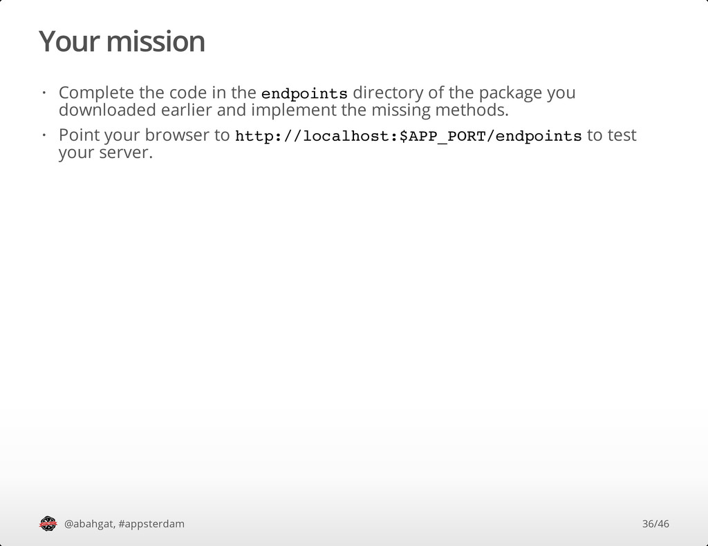 Your mission @abahgat, #appsterdam Complete the...