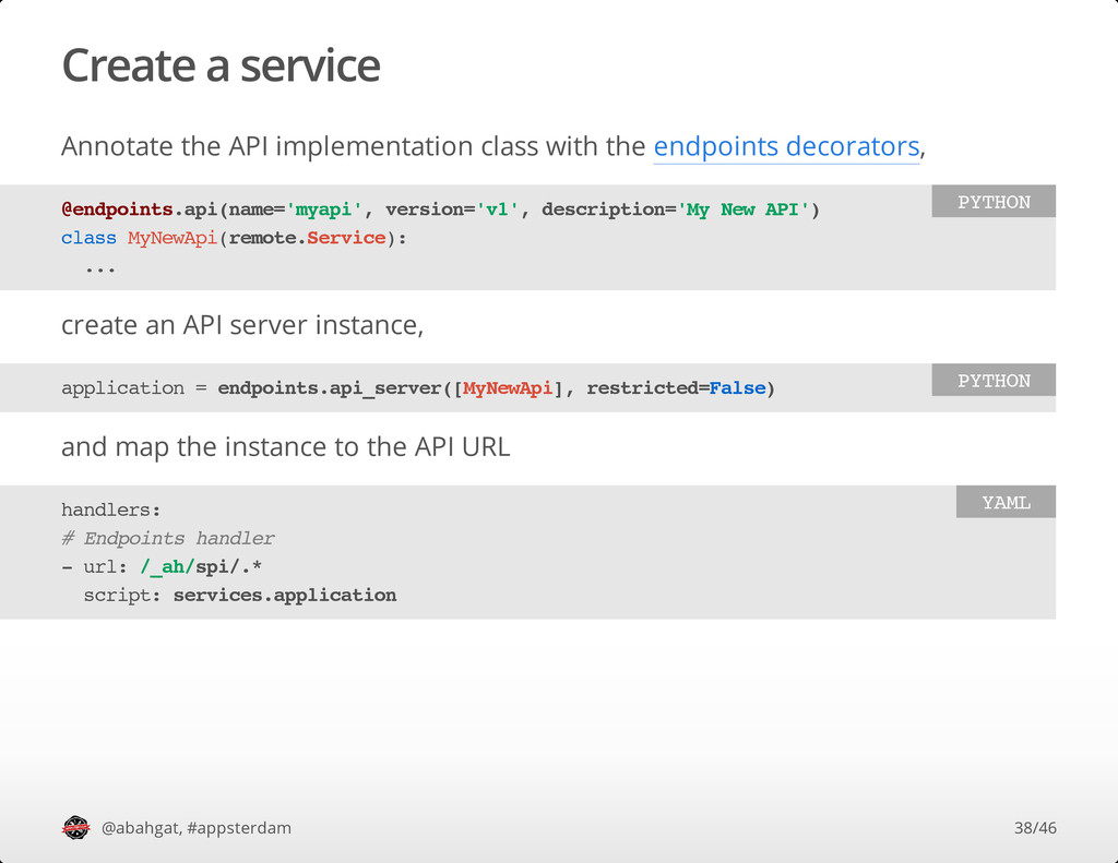 Create a service Annotate the API implementatio...