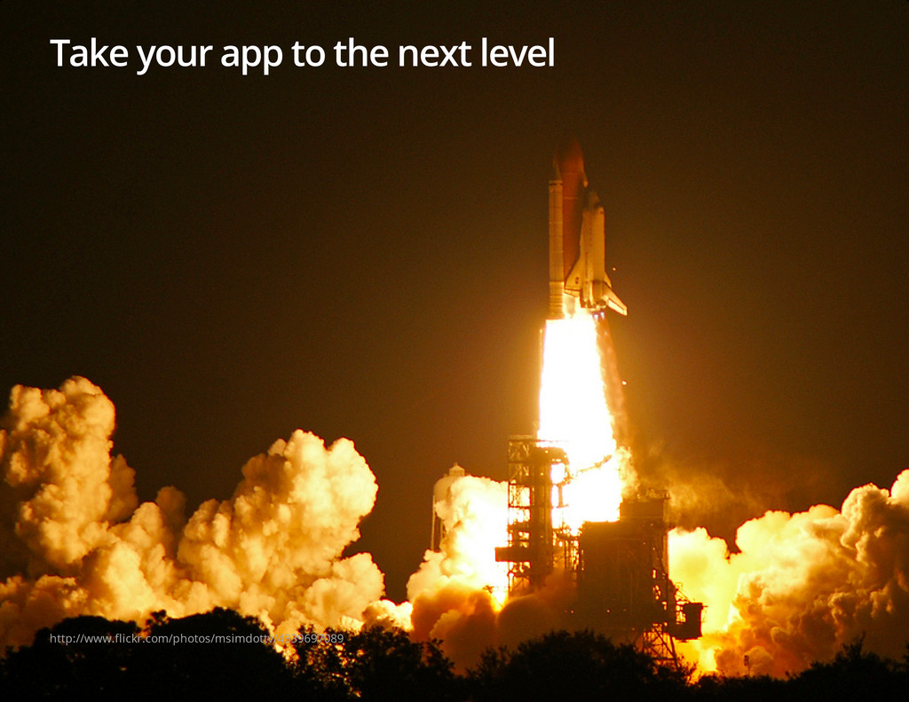 Take your app to the next level http://www.flic...