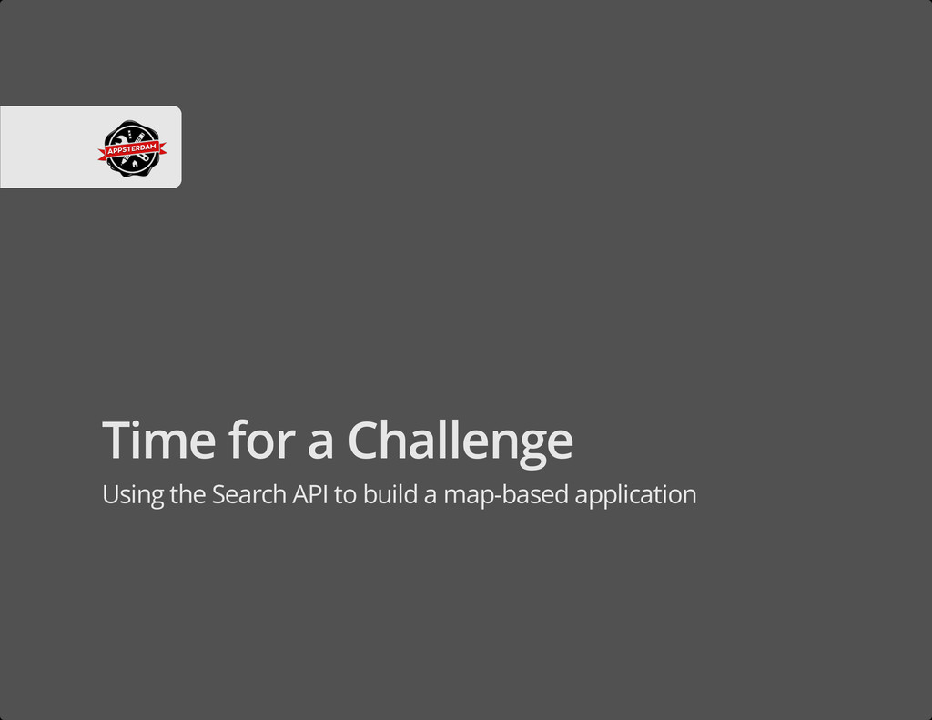Time for a Challenge Using the Search API to bu...