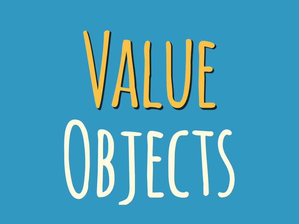 Value Objects