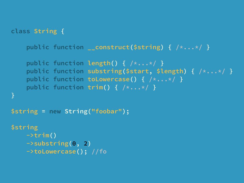 class String { public function __construct($str...