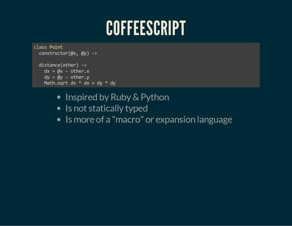 COFFEESCRIPT class Point constructor(@x, @y) ->...