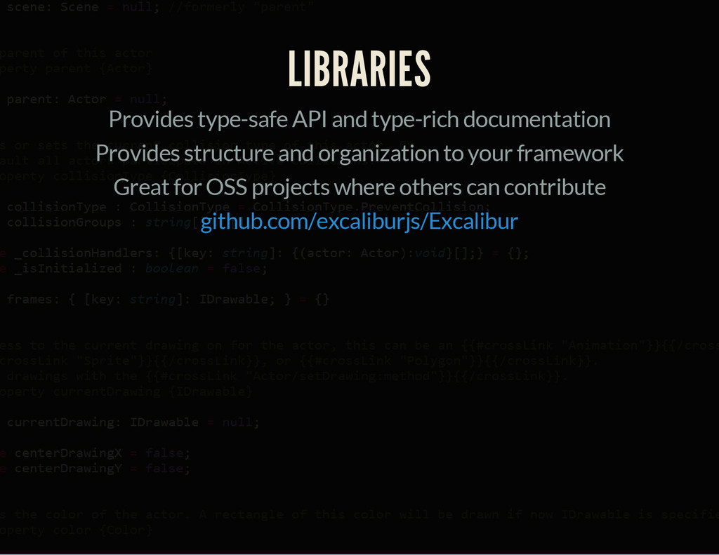 LIBRARIES Provides type-safe API and type-rich ...