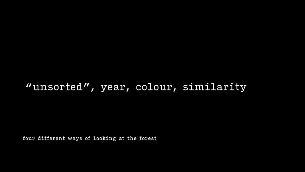 "four different ways of looking at the forest ""u..."