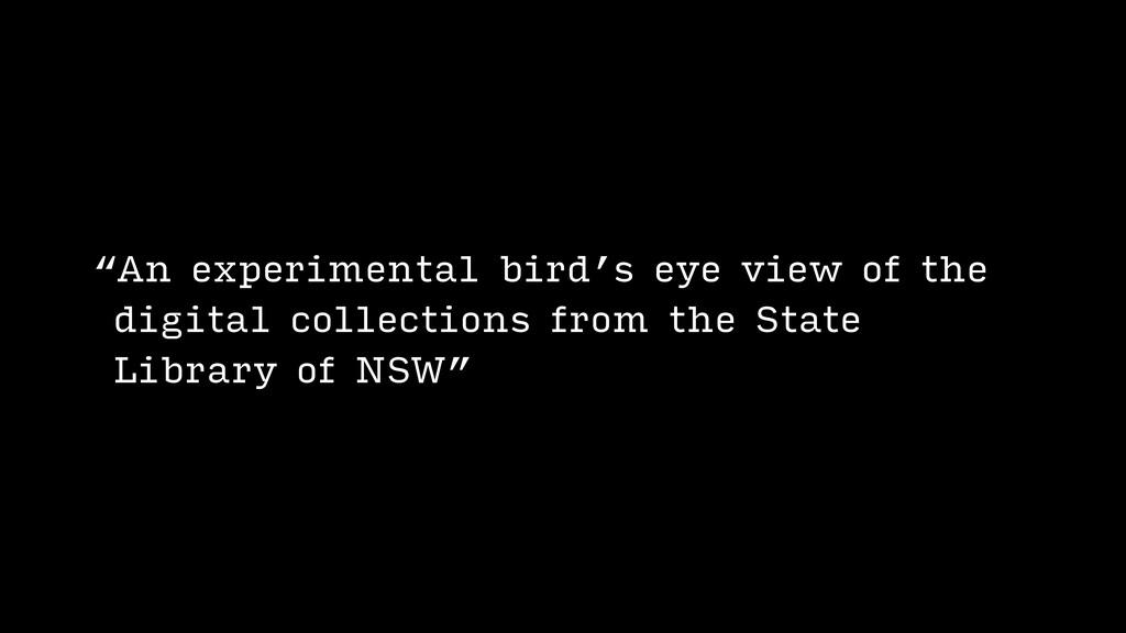 """An experimental bird's eye view of the digital..."