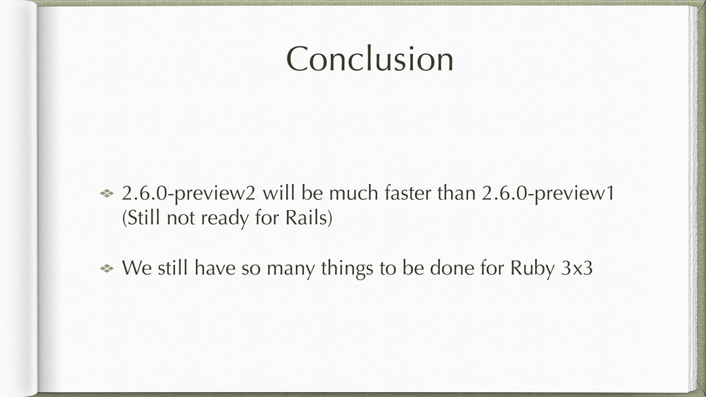 Conclusion 2.6.0-preview2 will be much faster t...