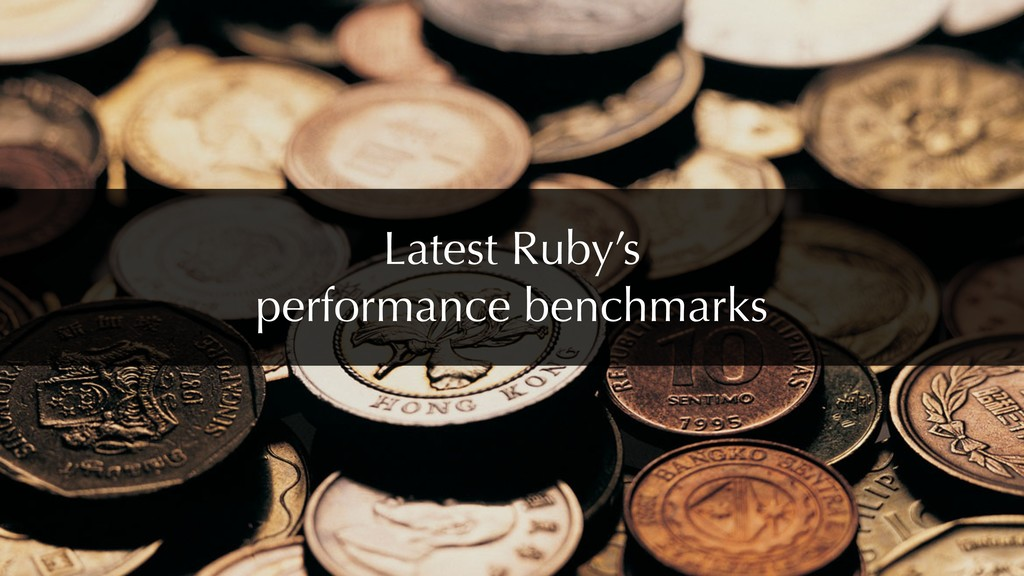 Latest Ruby's performance benchmarks