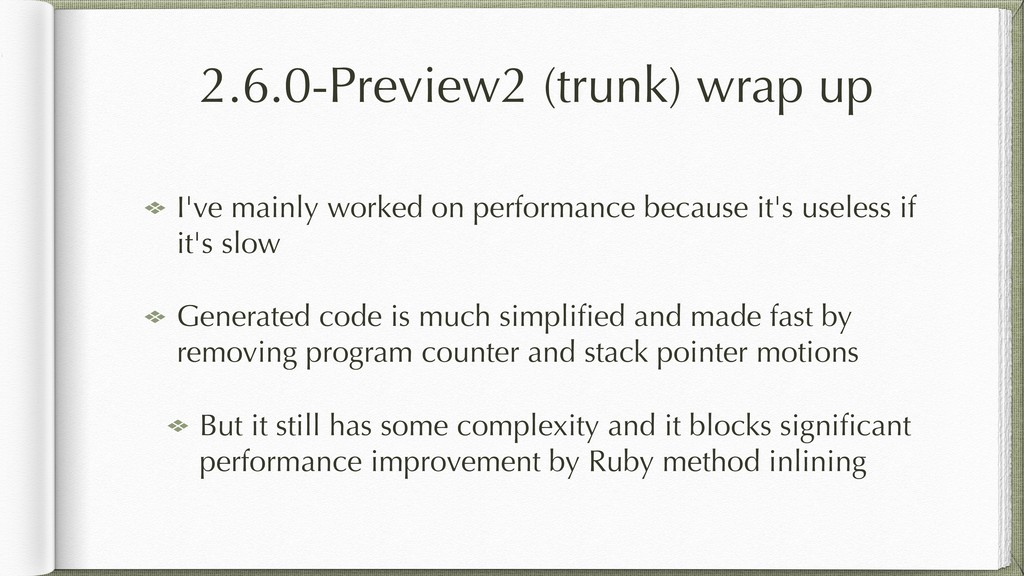 2.6.0-Preview2 (trunk) wrap up I've mainly work...