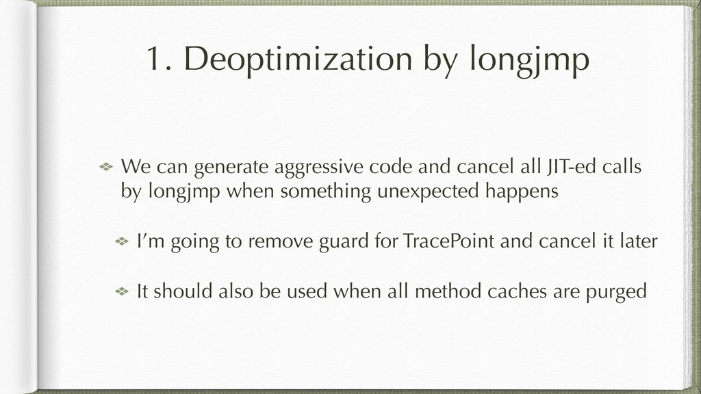 1. Deoptimization by longjmp We can generate ag...